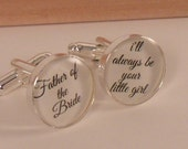 Father of the Bride Cuff Link-i'll always be your little girl-gift for Dad