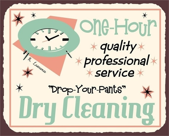One Hour Dry Cleaning Laundry Room Sign Vintage by ...