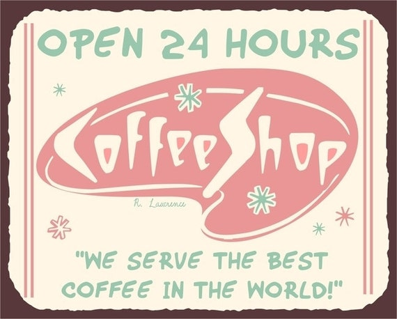 Coffee Shop Open Sign Coffee Shop Diner Open 24
