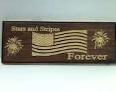 "Custom Engraved ""Stars and Stripes Forever"" Wooden Sign 5 1/2 x 15"""