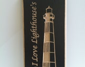 Custom Engraved Oak  Lighthouse Sign 7 1/4 x 13 Inches