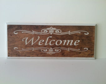 Custom Engraved  Welcome Sign 7 1/2 X 15