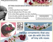 Kit for making MINIATURE ROSES of silk ribbon, scale 1/12