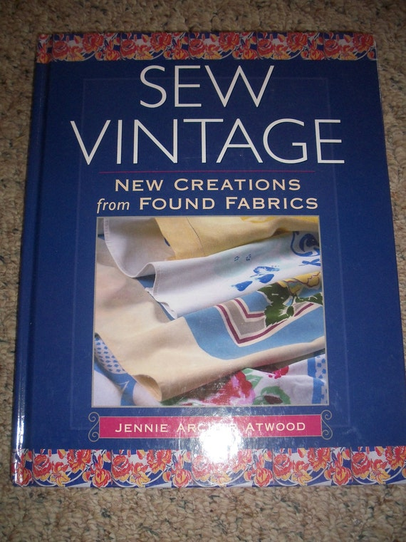 Sew Vintage by Jennie Archer Atwood