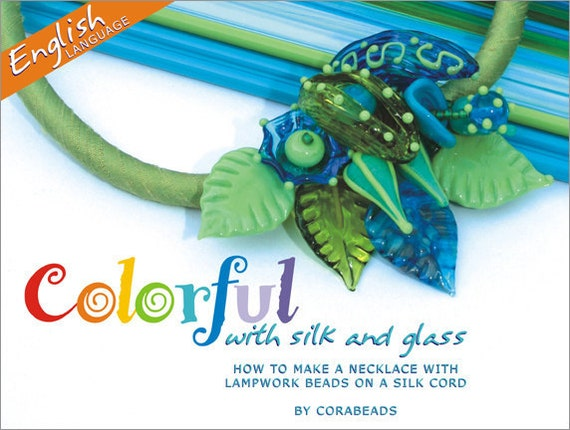 """Tutorial """"Colorful with silk and glass"""" English version"""