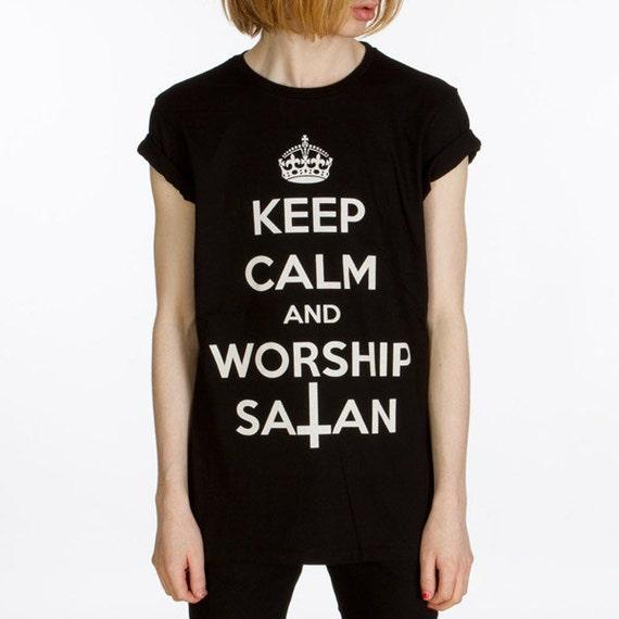 Keep Calm and Worship Satan T Shirt