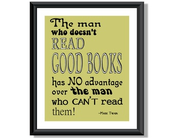 Read Good Books Archival Typography Print-- Mark Twain Quote