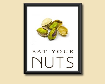 Healthy Diet Eat Your Nuts Kitchen Decor Giclee Print