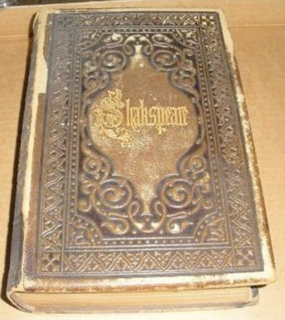 Antique 1870's Shakspeare's Complete Works/Dramatic Works Book- Rare Copy