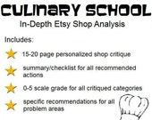 Culinary School--In-Depth Personalized Etsy Shop Critique, Etsy Guide/Shop Analysis