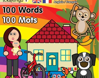 French & English - 100 Words By Icklelingo: dual language/bilingual books for children