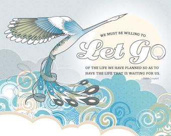 Inspirational Art Print Joseph Campbell quote 8x10 illustration - Let Go