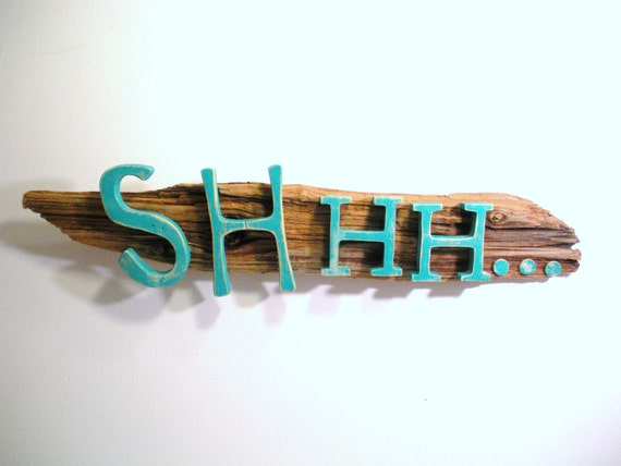 "Reclaimed Beach Wood Nursery Sign  ""SHHH..."" in teal green"