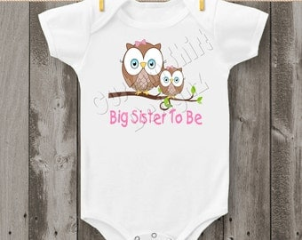 Big Sister To Be Owls Bodysuit or T-Shirt (Girl)