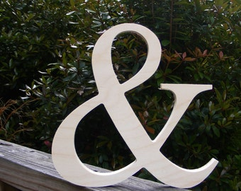 "14"" Wooden Ampersand Sign UNPAINTED Photography-DIY-Wedding Decor-Engagement-Wooden Alphabet Letters- Photography prop- Birthday- Decor"