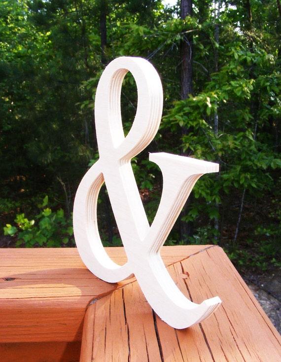 "10"" DIY Wooden Ampersand UNPAINTED, Photography , DIY, Wedding Decor , Engagement, Wooden Alphabet Letters, Photography prop"