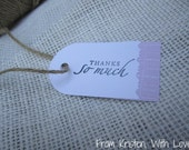 "White ""Thanks So Much"" tags with purple background paper & fancy cut edge- 25 count"