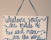 Hand painted wooden sign with love quote