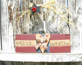 Patriotic America..land that I love tole painted wood sign