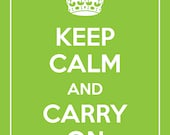 Keep Calm and Carry On Giclee Poster Print (Customizable Color, Electric Lime Featured) 8 x 10 BUY 2 GET 1 FREE