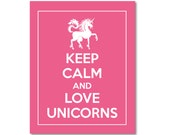 Keep Calm and Love Unicorns  8 x 10 Giclee Print (Customizable Color, Flamingo Featured) Poster  BUY 2 GET 1 FREE