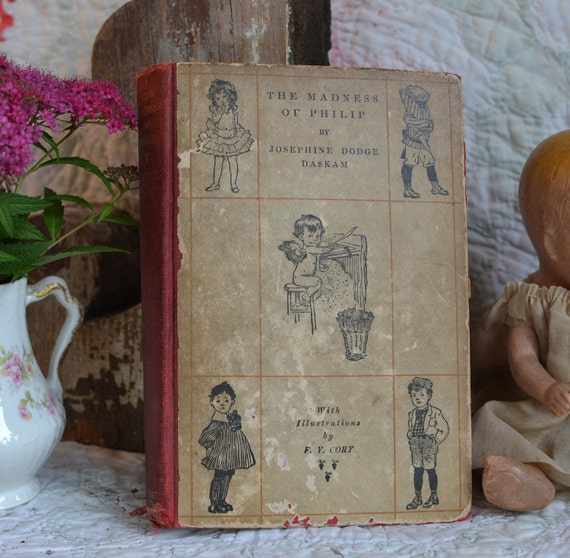 The Madness of Philip Antique Book Published in 1901