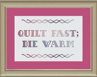Quilt fast, die warm: funny cross-stitch pattern