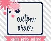 Custom Order for Amanda Curtis