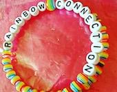 Rainbow Bracelet Memory Wire Bracelet that says Rainbow Connection
