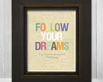 "8x10 Inspirational Kid's Print, ""Follow Your Dreams"" Quote, Motivational Nursery Print"