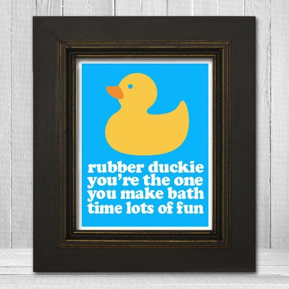 Rubber Duckie You're the One 8x10 Print - Custom Nursery Wall Art - Kids Duck Print - Choose Your Background Color