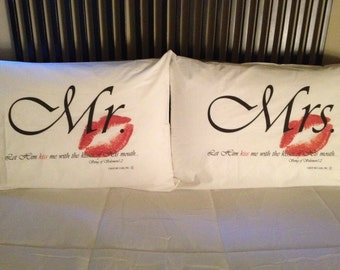Mr. & Mrs. Pillowcase Set - Let Him kiss me with the kisses of His mouth. Song of Solomon 1:2