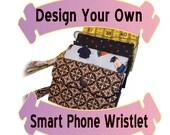 Design YOUR Own Smart Phone Wristlet Wallet