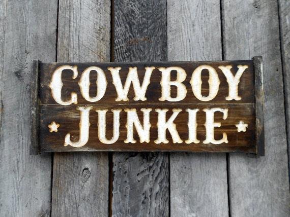 Cowboy Junkie Sign - Wall Art