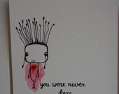 You were never here....Original Ink Drawing