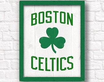 BOSTON CELTICS - rustic handmade sign - Celtics sign for Boys room or Man cave decor - Boston sports fan - Fathers Day gift for Dad