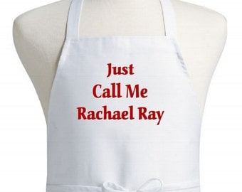 Novelty Chef Apron Just Call Me Rachael Ray Funny Bib Aprons