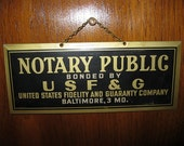 "Vintage Metal Notary Public Hanging Sign.  8 3/8"" X 3 1/2"""