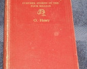 O. Henry's The Voice of the City: Further Stories of the Four Million -- 1908 Edition