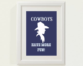 "Navy ""Cowboys Have More Fun"" Nursery decor, baby nursery art. Nursery Wall quote, typographic print, 8x10"" professionally printed"