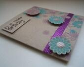 Happy Birthday: Purple and Turquoise Flower Birthday Card