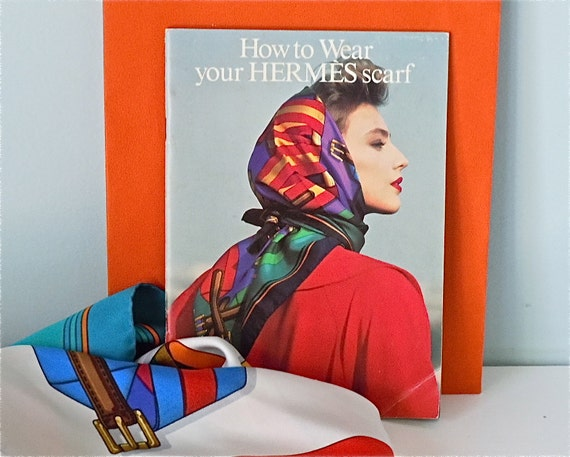 Hermes scarf book How to Wear your Hermes Scarf authentic 1986  How To Wear A Small Hermes Scarf