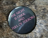 """Game of Thrones: The Night is Dark and Full of Terrors- 2.25"""" Pinback Button"""