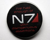 "Mass Effect, Mass Effect 2, I've had enough of your disingenuous assertions 2.25"" Pinback button"
