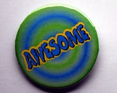 "Awesome - 2.25"" Pinback Button"