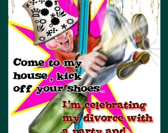 Funny Divorce Party Invitation - Celebrate with a party and booze