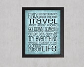 Glorious Pursuit of Life - photographic print - Inspirational Motivational Typography Type Wall Art Poster Teen Home Decor Blue