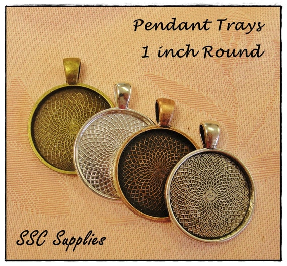 20 Pendant Trays - 1 inch Round choose Antique Brass, Silver, Antique Copper, or Antique Silver - Blank Cabochon Bezel Setting