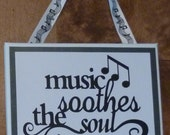 Music Soothes the Soul - wall hanging - 8x10 canvas - music lover - music notes - ribbon - music therapy