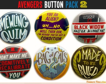 "Avengers Buttons 2 - Aveners Movie Quotes - Set of Six 2"" Pinback Buttons - Avengers Magnets"
